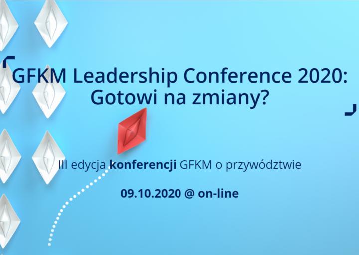 GFKM Leadership Conference 2020: Gotowi na zmiany